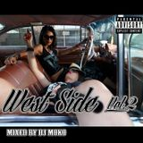 WEST SIDE  Vol.2  - DJ MOKO MIXXX -