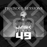 Thaisoul Sessions Episode 49 FK Remembered hour 1 w/Jask In The Mix