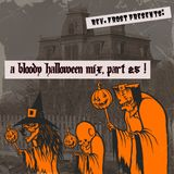 A Bloody Halloween Mix, Part 25 !