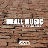 DKALL MUSIC RADIO SHOW 001