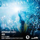 Hypercat Radio #30 - 21.05.2015 / BigCityBeats Radio - Mixed by BeBo