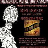 The Mental Metal Trivia Show 10/09/14: Goes UNMETAL!