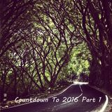 Countdown to 2016 Part 1