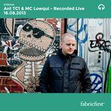 Ant TC1 & MC Lowqui - Recorded Live 16/08/2013