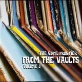 From The Vaults Vol 3 | The Vinyl Frontier | Eastside Radio