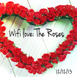 WIFI LOVE: The Roses