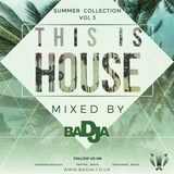 This is House - Vol 3 - Summer Collection 2018