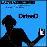 DirteeD Blog Mix 1 [Dutch/House]