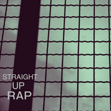 Straight Up Rap Mixtape