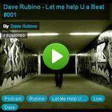 Dave Rubino - Let me help U a Beat #001