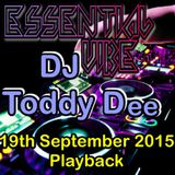 Mr Gee's Essential Vibe With C/o Host Jon Brown & Special Guest: DJ Toddy D - Playback 19th Sep 2015