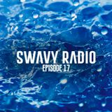 Swavy Radio Episode 17