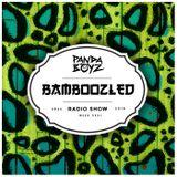 Bamboozled Radio Episode .45.