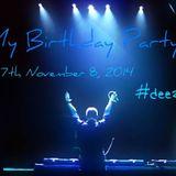 My Birthday Party 2014_part2 - Deezay Fire mix