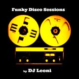 FUNKY DISCO SESSIONS BY DJ LEONI