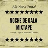 Noche De Gala - New Year's Fiesta