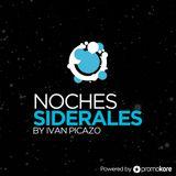 Noches Siderales por Ivan Picazo Radioshow 2º programa