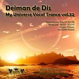 Deiman de Dis - My Universe Vocal Trance vol.32 (EDM Radio) [24.07.2015]