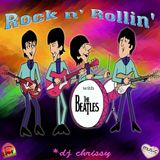 Rock n' Rollin' with ... The Beatles