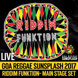 Riddim Funktion - Goa Sunsplash 2017 - Full Main Stage Set (LIVE)