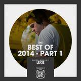LEXIS' Best of 2014 (Part 1)