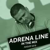 Adrena Line - In The Mix: August 2018