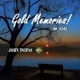 Gold Memories! My Choices For You # 06