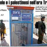 Israele e Palestina nell'era Trump, con Amira Hass. Karibu su Border Radio, 26/01/17