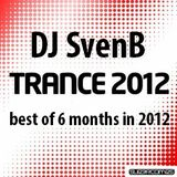 DJ SvenB - in the mix - best of 6 months in 2012