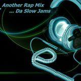 D3 - Another Rap Mix ... Da Slow Jams (04.08.12)