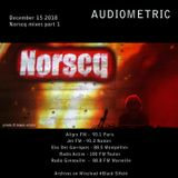 Audiometric part 1 hosted and mixed by Norscq - Dec 15 2018