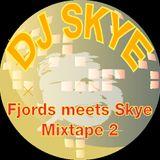 Fjords meets Skye - [Mixtape2]