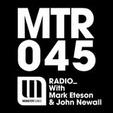 MTR045 with Mark Eteson & John Newall