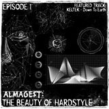 The Beauty of Hardstyle (Episode 1)