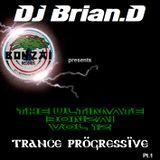 DJ Brian.D - The Ultimate Bonzai Vol 12 Pt.1 (Trance Progressive)