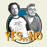 Yes Vs No Episode 7 - Are Your Eggs In One Basket?