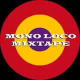 Mono Loco Mixtape: The Return of Willi Angel! (16/11/2019)