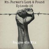 Reggae 45s - Mr. Farmer's Lost & Found Episode 26