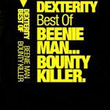 Dexterity - Best Of Beenie Man / Bounty Killer (B-Side)
