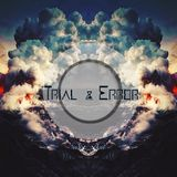 Trial & Error 002 / Artro