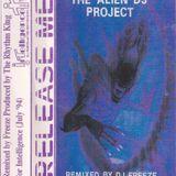 Freeze - Alien DJ Project 1 - Release Me - Side B - Intelligence Mix - 1994