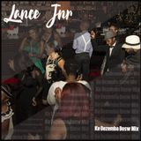 DJ Lance Jnr - Ke Dezemba Bosw Mix
