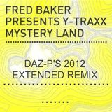 Y TRAXX MYSTERY LAND (Daz-p's 2012 extended remix)