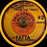 FATTA 60's LIVE MIX Of JAMAICAN RECORDS #2