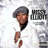 C Stylez presents Missy Elliott - All About M.E. Mixtape