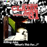 CLASSE DE 81 - Killing Joke