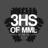 3HS OF MML - Mixed by MML | December 15th, 2015