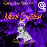 Auditory Relax Station #105: Moai System