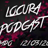 LocuraFresca - Sábado 12/03/2016