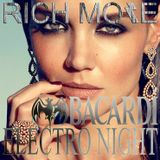 RICH MORE: BACARDI® ELECTRONIGHT 03/05/2014